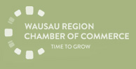 Wausau Region Chamber of Commerce - Time to grow